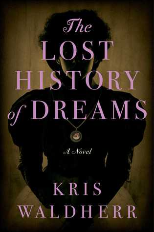 Books To Read in 2019: The Lost History of Dreams -- Wuthering Heights meets The Thirteenth Tale