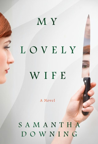 Looking for a new book to read in 2019 that will keep you turning the pages? Check out My Lovely Wife -- a thriller billed as Dexter meets Mr. & Mrs Smith