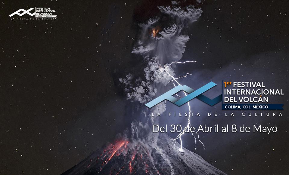 1er Festival Internacional del Volcán, del 30 de abril al 8 de mayo