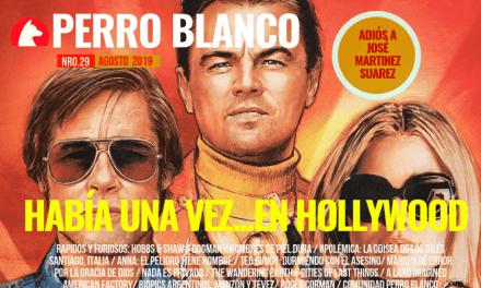 PERRO BLANCO | NÚMERO 29 |AGOSTO / 19