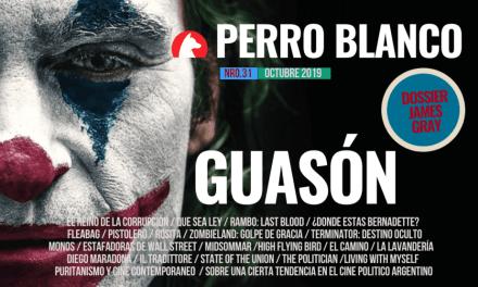 PERRO BLANCO | NÚMERO 31 |OCTUBRE / 19