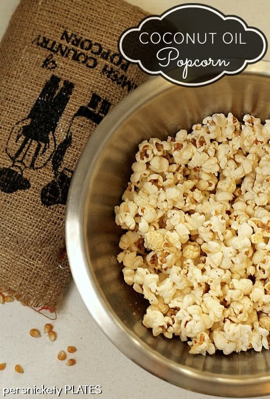 Coconut Oil Popcorn   Persnickety Plates