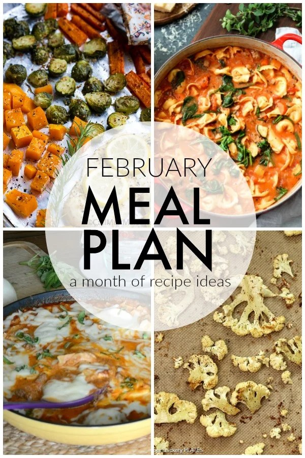 February is a short month and life is hectic enough without scrambling to figure out what you're going to eat each night. I'm sharing a month worth of recipes to make your February Meal Plan for feeding your family a breeze! | www.persnicketyplates.com #mealplanning #mealplan #menuplanning #familyrecipes via @pplates