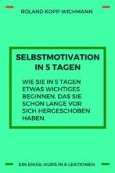 selbstmotivation, emailkurs, kopp-wichmann