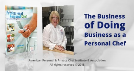 American Personal   Private Chef Institute   Association     Personal Chef Training Programs