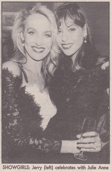 Jerry Hall and Julie Anne Rhodes