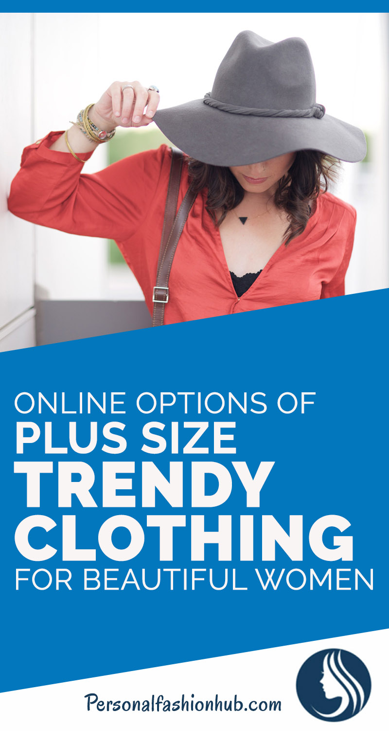 Online Options Of Plus Size Trendy Clothing For Beautiful Women