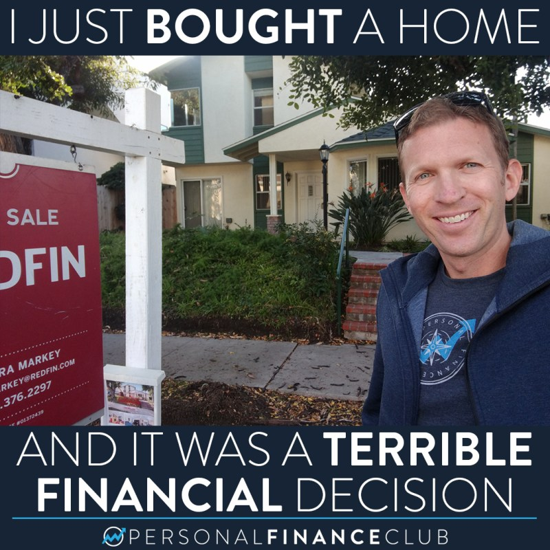 Buying my home was a terrible financial decision