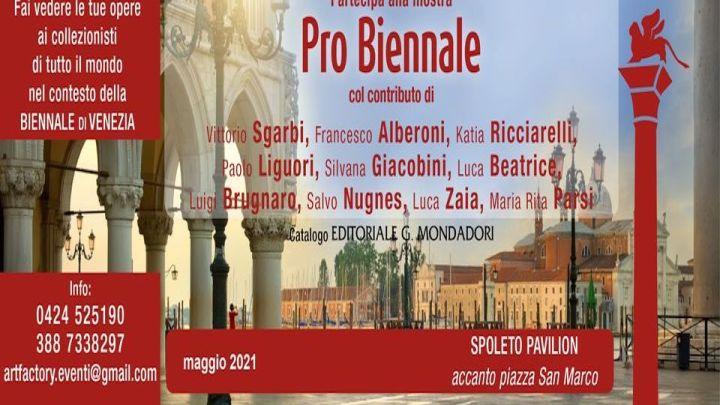 Pro Biennale 2021: torna a Venezia la mostra con Sgarbi e tanti altri vip