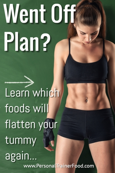You need to pin this if the holidays have you going off plan; Personal Trainer Food can help you get your flat tummy back.