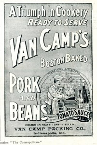 """Signs in lunch-counter windows got working people asking for Van Camps beans at home, too. Image """"Van Camp's Boston Baked Pork and Beans 1896"""" by Nesster, Flickr, CC-By-2.0"""