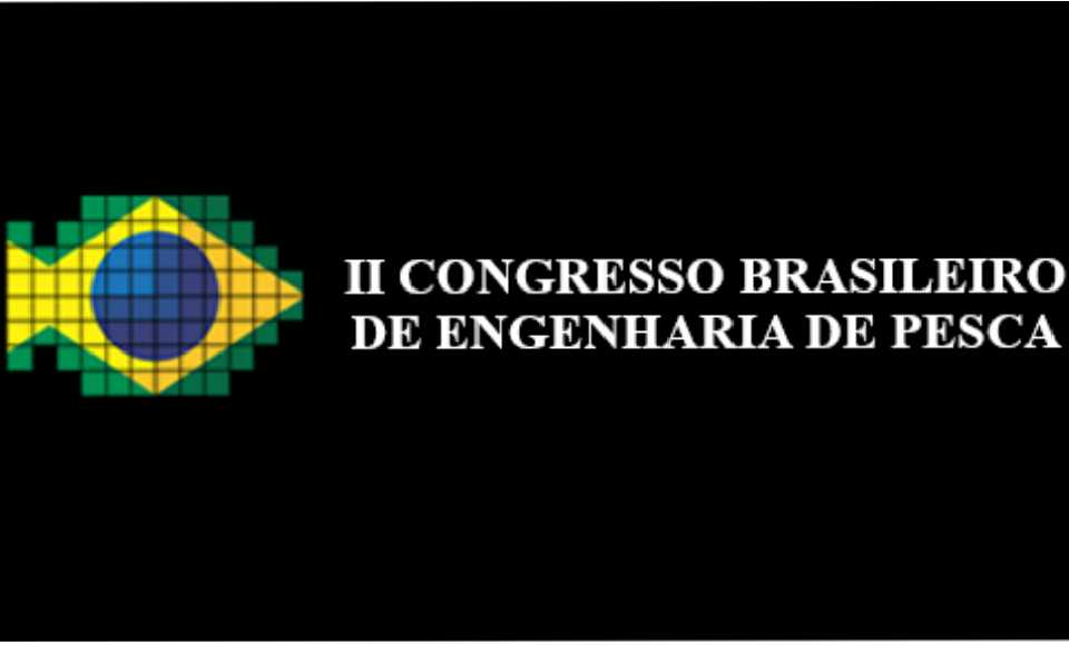 II Brazilian Congress of Fisheries Engineering