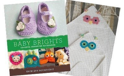 Baby Brights, published by Lark Crafts 2015
