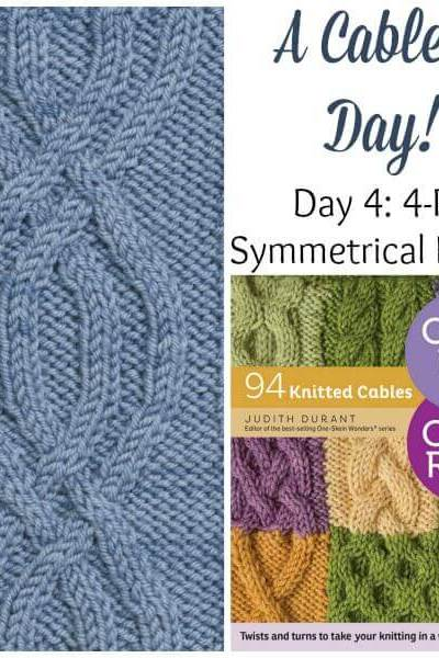 A Cable A Day: 4-Rib Symmetrical Pretzel