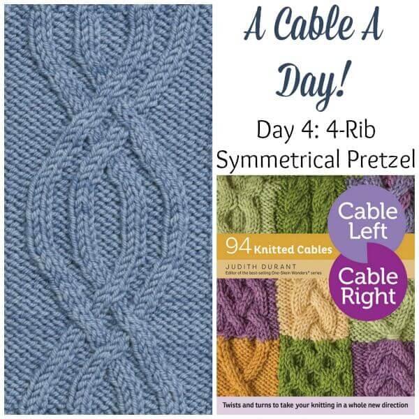 A Cable A Day 4 Rib Symmetrical Pretzel Petals To Picots