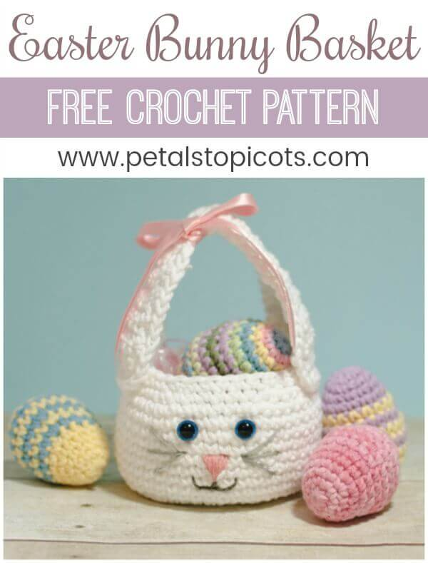 Easter Bunny Basket Crochet Pattern Petals To Picots
