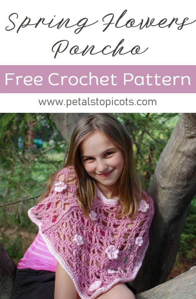 This lightweight Spring Flowers Poncho crochet pattern is perfect for those milder days! The easy-to-follow pattern includes instructions to make 3 child sizes of the poncho. #petalstopicots