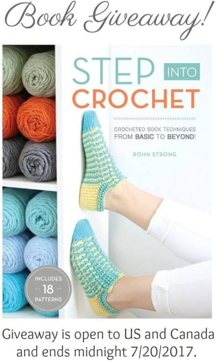 Book Giveaway - Step Into Crochet: Crocheted Sock Techniques | Giveaway ends 7/20/17