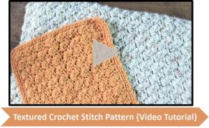 Textured Crochet Stitch Pattern {Video Tutorial}