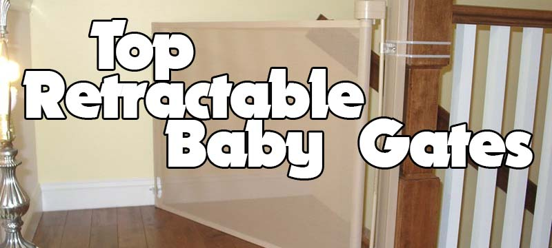 Top 5 Best Retractable Baby Gates 2018 Reviews