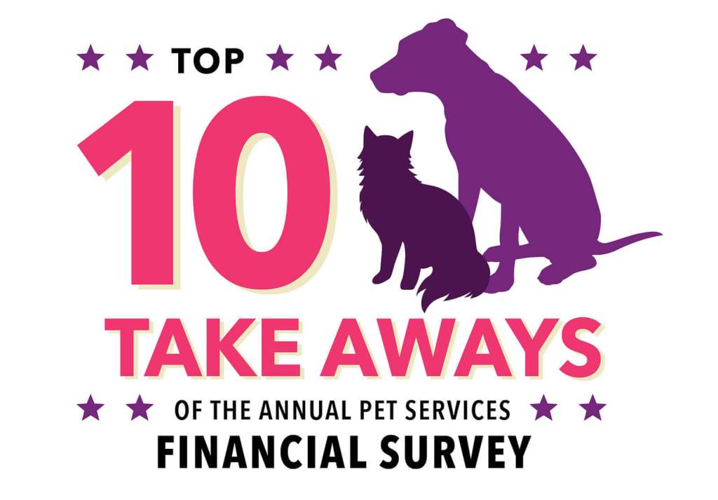 Top 10 Take Aways of the Annual Pet Services Financial Survey
