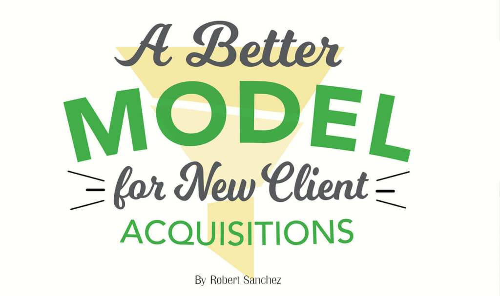 A Better Model For New Client Acquisitions