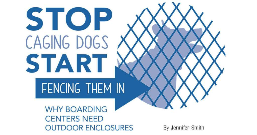 Stop Caging Dogs Start Fencing Them In