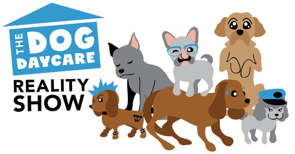The Dog Daycare Reality Show