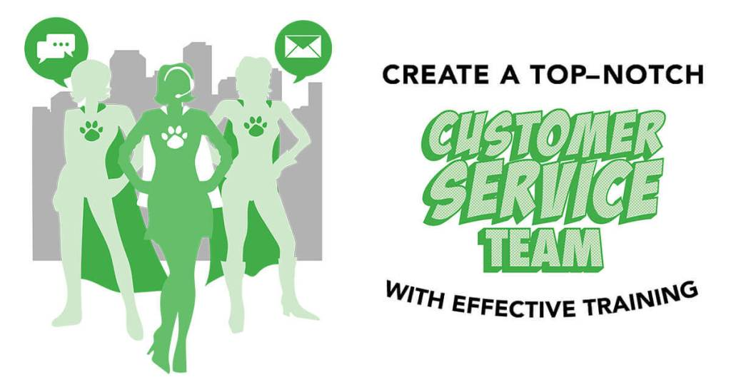 Create a Top-Notch Customer Service Team with Effective Training