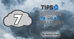 7 Tips for Working with Challenging Customers