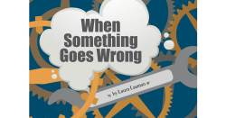 When Something Goes Wrong