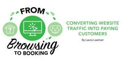 From Browsing to Booking: Converting Website Traffic Into Paying Customers