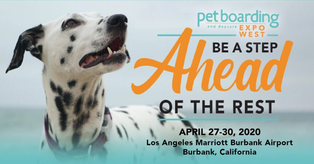 Pet Boarding and Daycare Expo West 2020 Preview