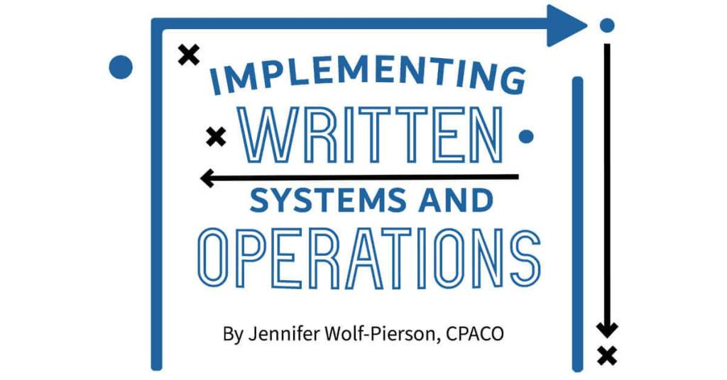 Implementing Written Systems and Operations