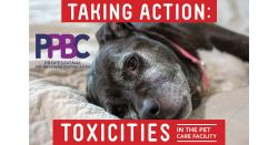 Taking Action: Toxicities in the Pet Care Facility