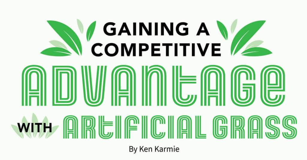 Gaining a Competitive Advantage with Artificial Grass