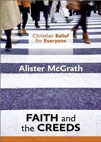 Faith and the Creeds