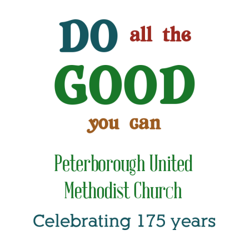 Peterborough United Methodist Church Celebrating 175 years!