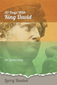 Thirty Days With King David