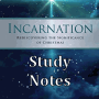 Bible Study: Incarnation - Session 4