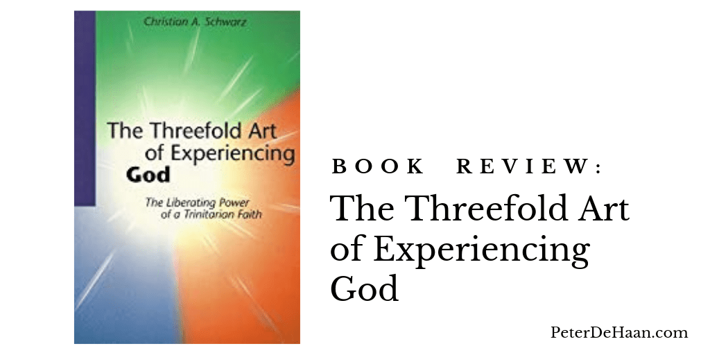 Book Review: The Threefold Art of Experiencing God