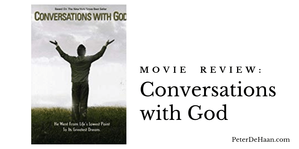 Movie Review: Conversations with God