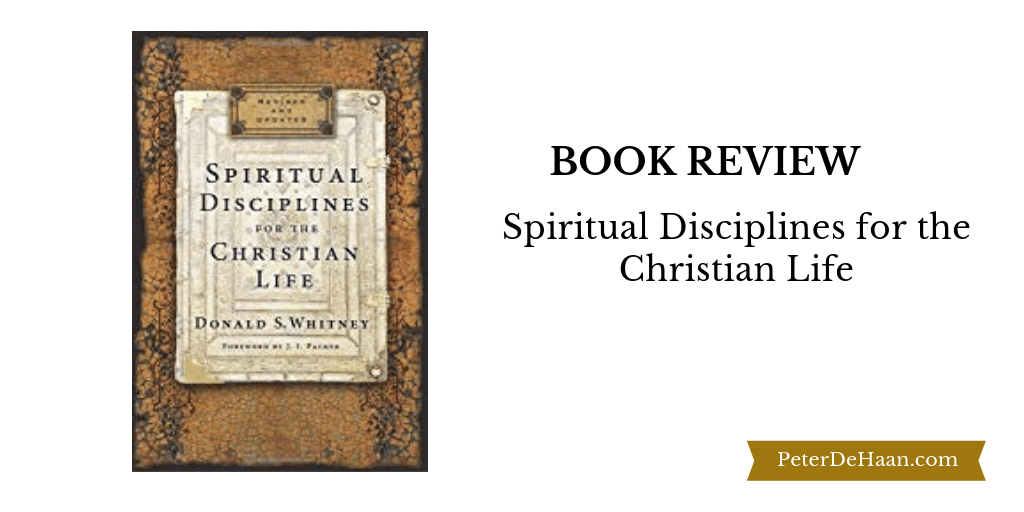 Book Review: Spiritual Disciplines for the Christian Life