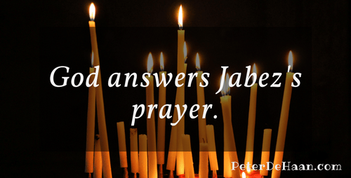 God Answers Jabez's Prayer