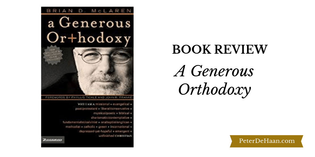 Book Review: A Generous Orthodoxy