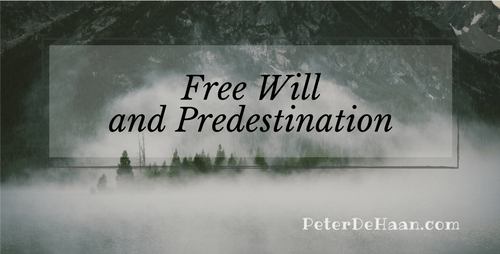 Free Will and Predestination