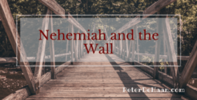 Nehemiah and the Wall