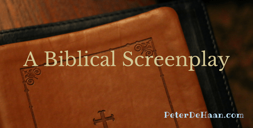 A Biblical Screenplay