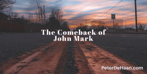 The Comeback of John Mark