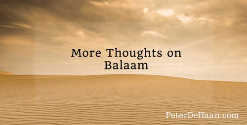 More Thoughts on Balaam
